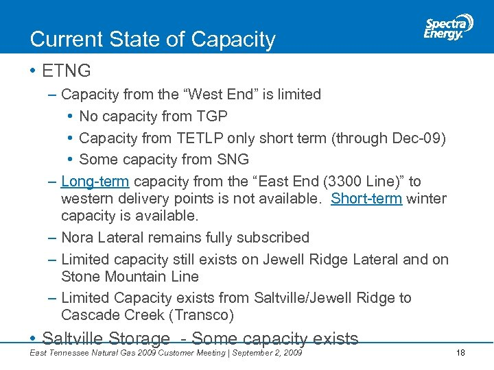 "Current State of Capacity • ETNG – Capacity from the ""West End"" is limited"