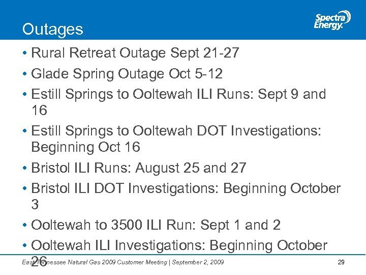 Outages • Rural Retreat Outage Sept 21 -27 • Glade Spring Outage Oct 5