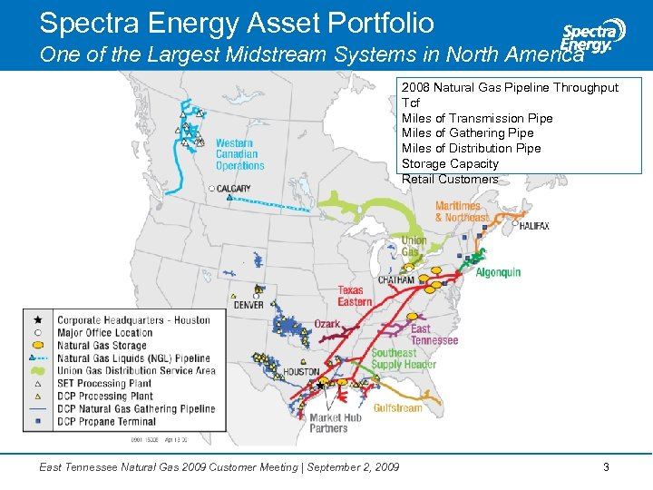 Spectra Energy Asset Portfolio One of the Largest Midstream Systems in North America 2008