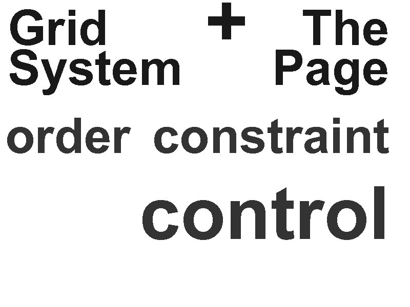 Grid + The System Page order constraint control