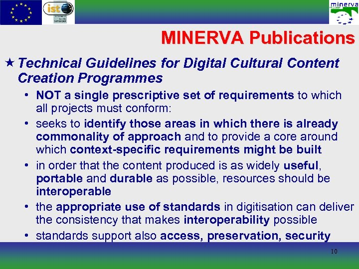 MINERVA Publications « Technical Guidelines for Digital Cultural Content Creation Programmes • NOT a