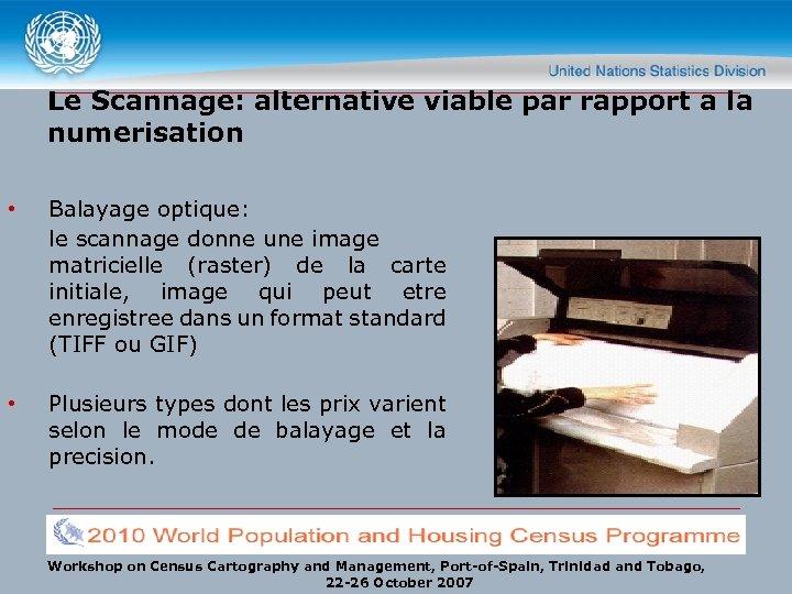 Le Scannage: alternative viable par rapport a la numerisation • Balayage optique: le scannage