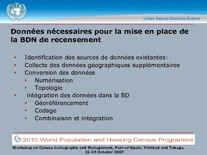 Données nécessaires pour la mise en place de la BDN de recensement • •