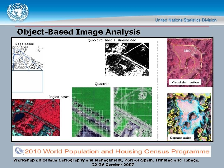 Object-Based Image Analysis Workshop on Census Cartography and Management, Port-of-Spain, Trinidad and Tobago, 22