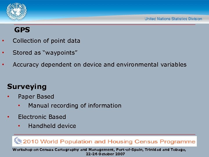 """GPS • Collection of point data • Stored as """"waypoints"""" • Accuracy dependent on"""