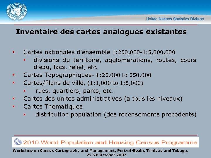 Inventaire des cartes analogues existantes • • • Cartes nationales d'ensemble 1: 250, 000