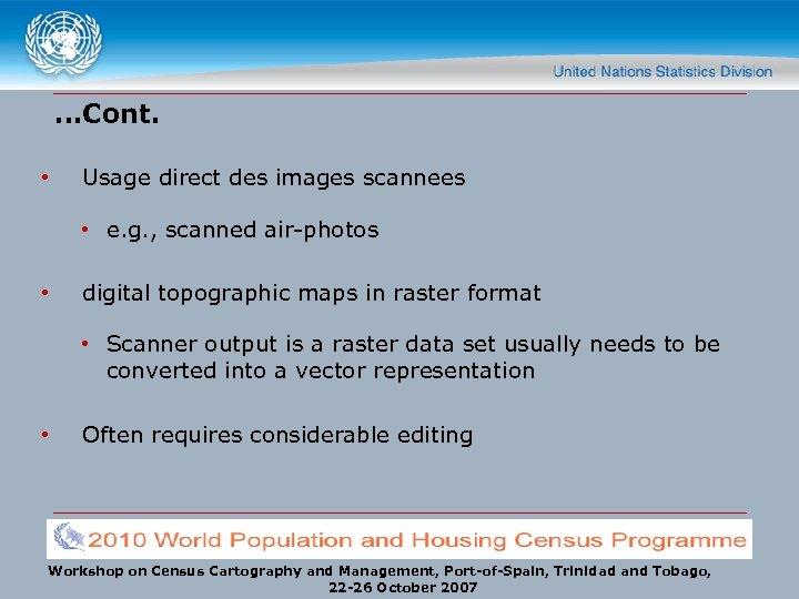 …Cont. • Usage direct des images scannees • e. g. , scanned air-photos •