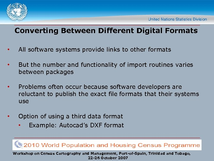 Converting Between Different Digital Formats • All software systems provide links to other formats