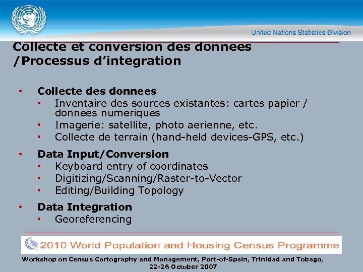 Collecte et conversion des donnees /Processus d'integration • Collecte des donnees • Inventaire des
