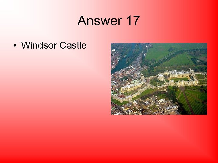 Answer 17 • Windsor Castle