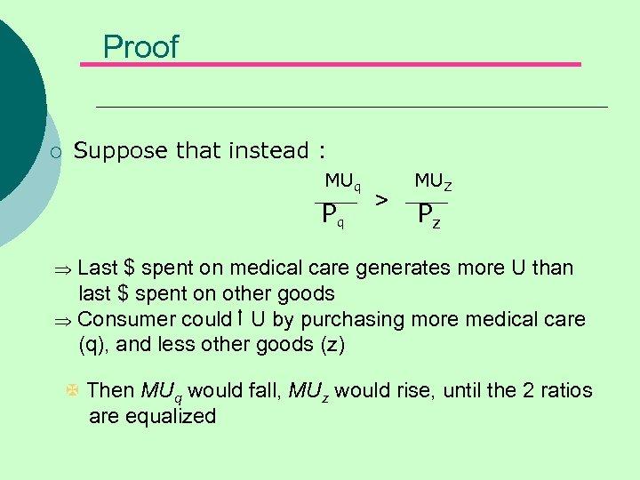 Proof ¡ Suppose that instead : MUq MUZ > Pq Pz Þ Last $