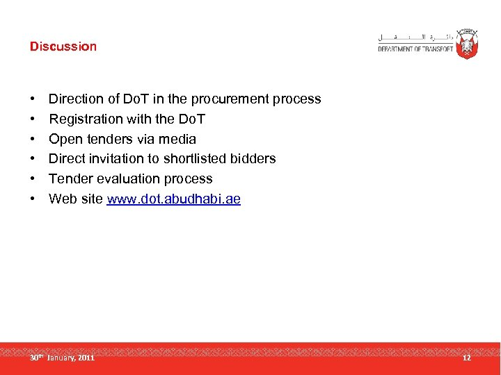 Discussion • • • Direction of Do. T in the procurement process Registration with