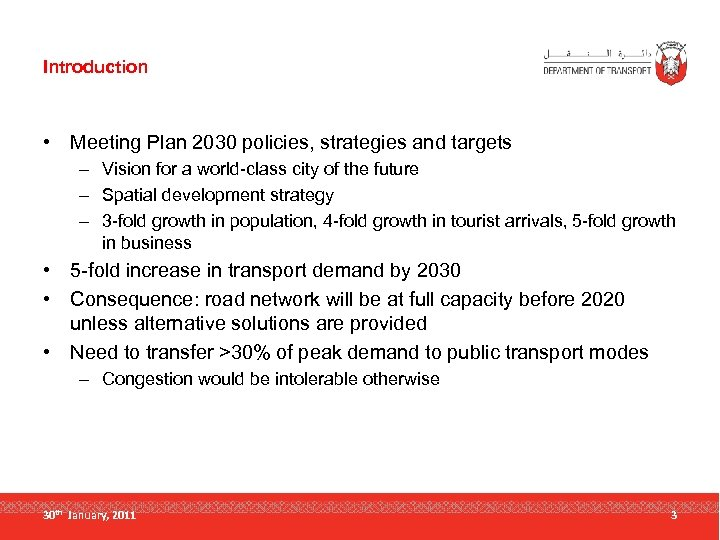 Introduction • Meeting Plan 2030 policies, strategies and targets – Vision for a world-class