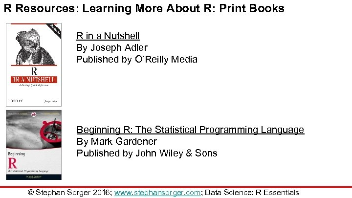 R Resources: Learning More About R: Print Books R in a Nutshell By Joseph