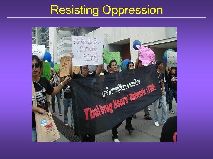 Resisting Oppression