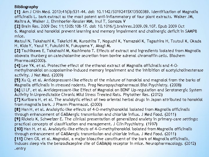 Bibliography [1] Am J Chin Med. 2013; 41(3): 531 -44. doi: 10. 1142/S 0192415