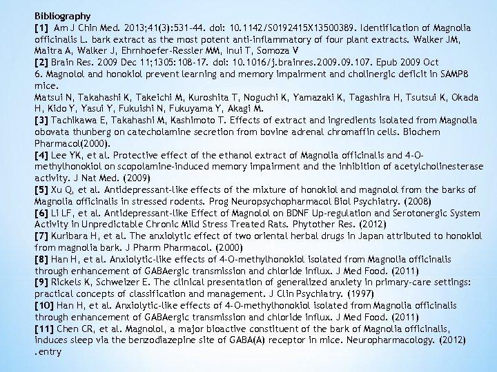 Bibliography [1] Am J Chin Med. 2013; 41(3): 531 -44. doi: 10. 1142/S 0192415