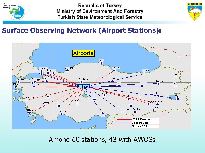 Surface Observing Network (Airport Stations): Among 60 stations, 43 with AWOSs