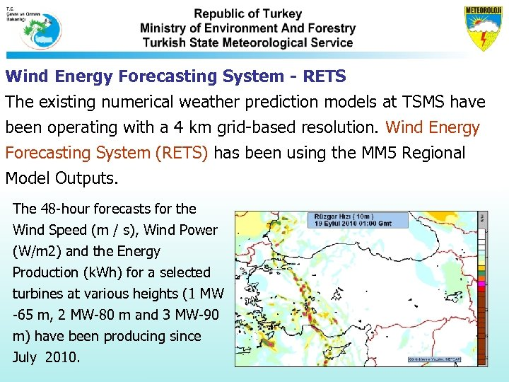 Wind Energy Forecasting System - RETS The existing numerical weather prediction models at TSMS
