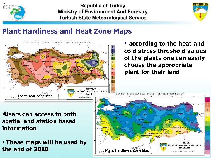 Plant Hardiness and Heat Zone Maps • according to the heat and cold stress
