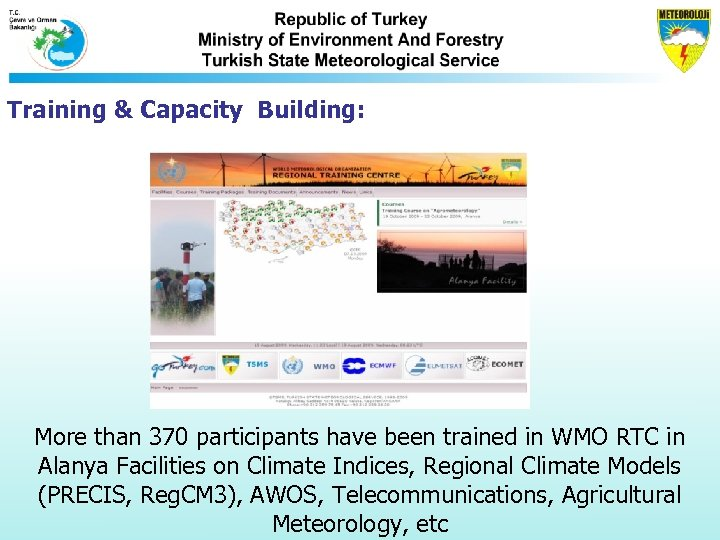 Training & Capacity Building: More than 370 participants have been trained in WMO RTC
