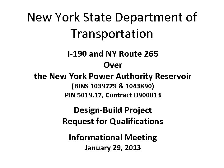 New York State Department of Transportation I-190 and NY Route 265 Over the New