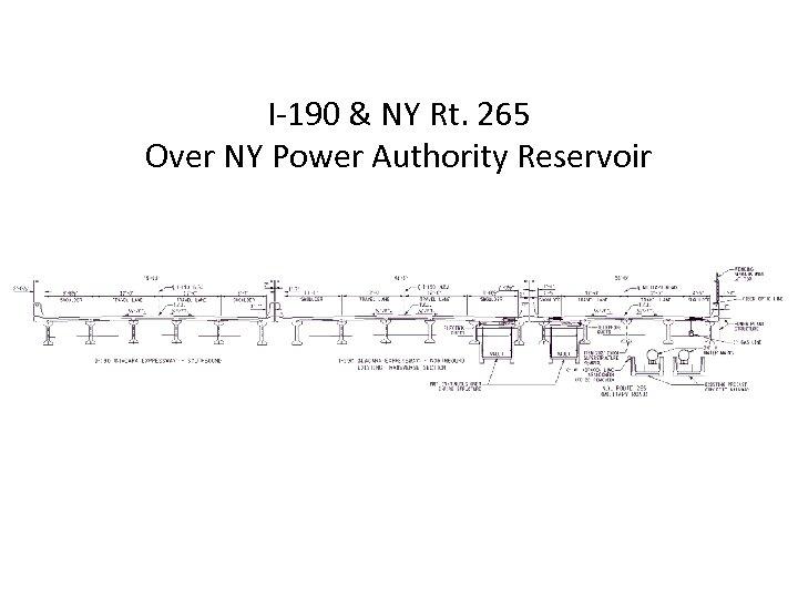 I-190 & NY Rt. 265 Over NY Power Authority Reservoir