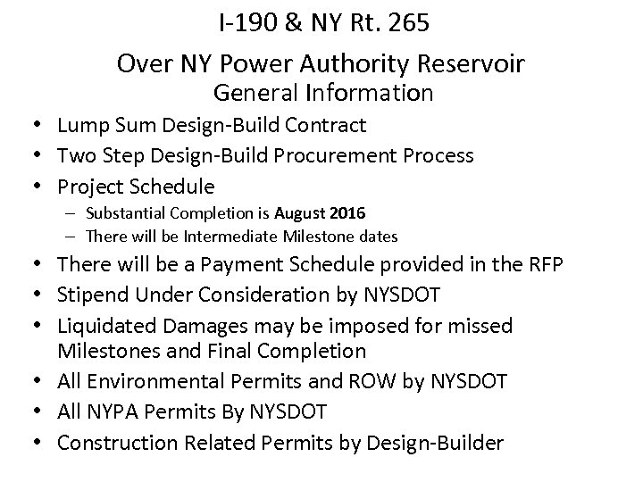 I-190 & NY Rt. 265 Over NY Power Authority Reservoir General Information • Lump