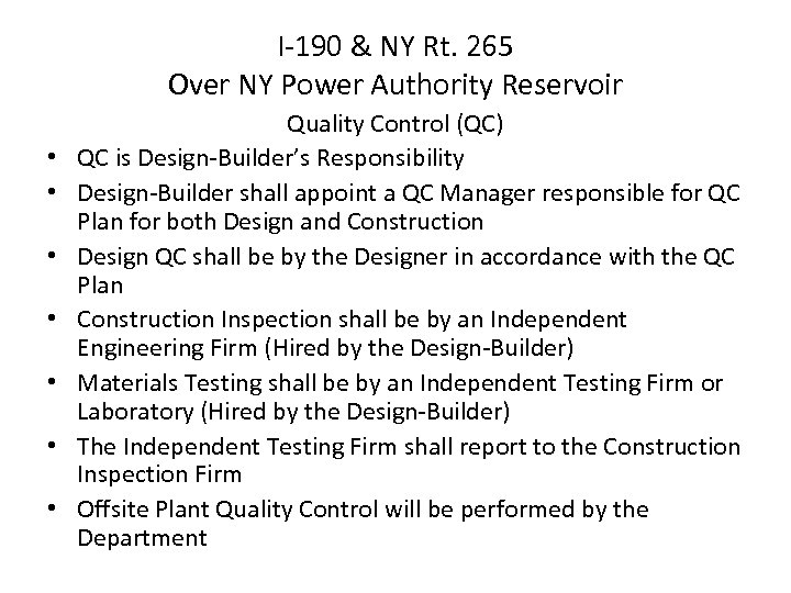 I-190 & NY Rt. 265 Over NY Power Authority Reservoir • • Quality Control