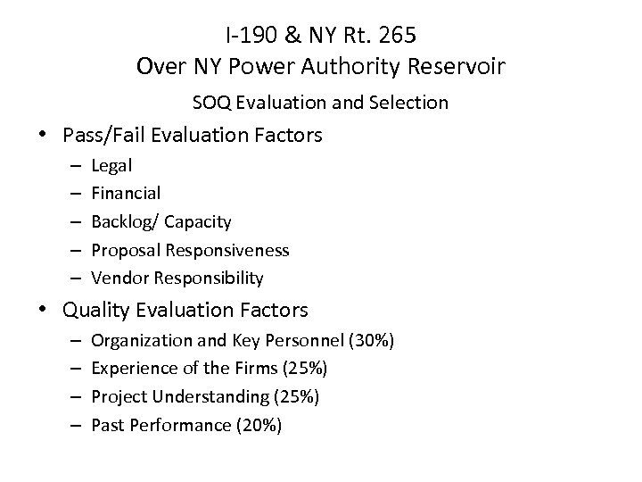 I-190 & NY Rt. 265 Over NY Power Authority Reservoir SOQ Evaluation and Selection