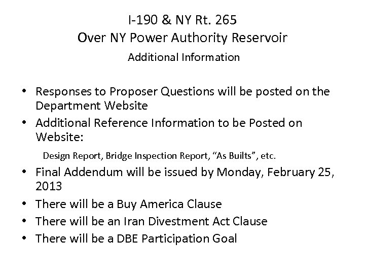 I-190 & NY Rt. 265 Over NY Power Authority Reservoir Additional Information • Responses