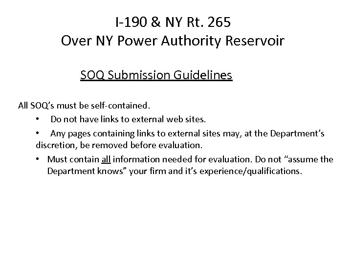 I-190 & NY Rt. 265 Over NY Power Authority Reservoir SOQ Submission Guidelines All