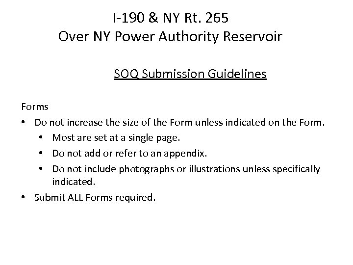 I-190 & NY Rt. 265 Over NY Power Authority Reservoir SOQ Submission Guidelines Forms