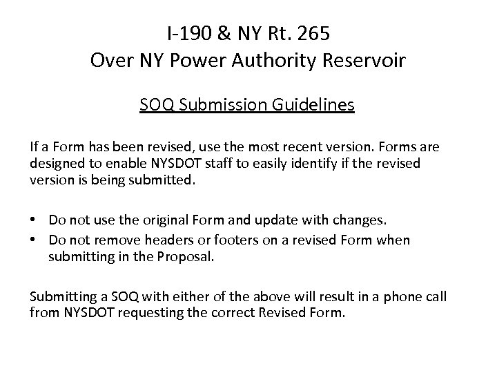 I-190 & NY Rt. 265 Over NY Power Authority Reservoir SOQ Submission Guidelines If