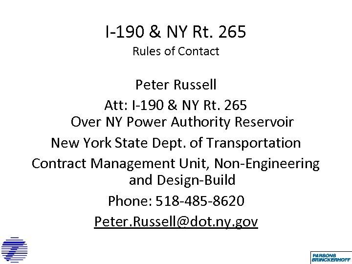 I-190 & NY Rt. 265 Rules of Contact Peter Russell Att: I-190 & NY