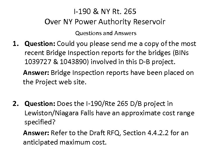 I-190 & NY Rt. 265 Over NY Power Authority Reservoir Questions and Answers 1.