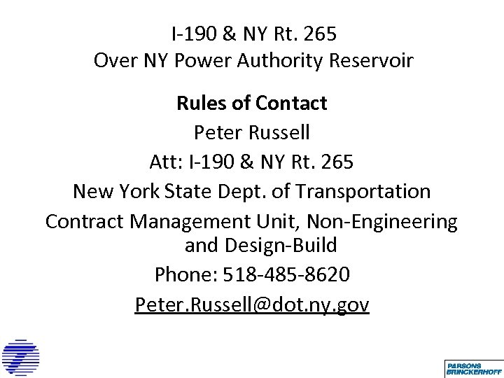 I-190 & NY Rt. 265 Over NY Power Authority Reservoir Rules of Contact Peter
