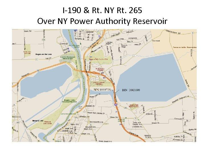 I-190 & Rt. NY Rt. 265 Over NY Power Authority Reservoir