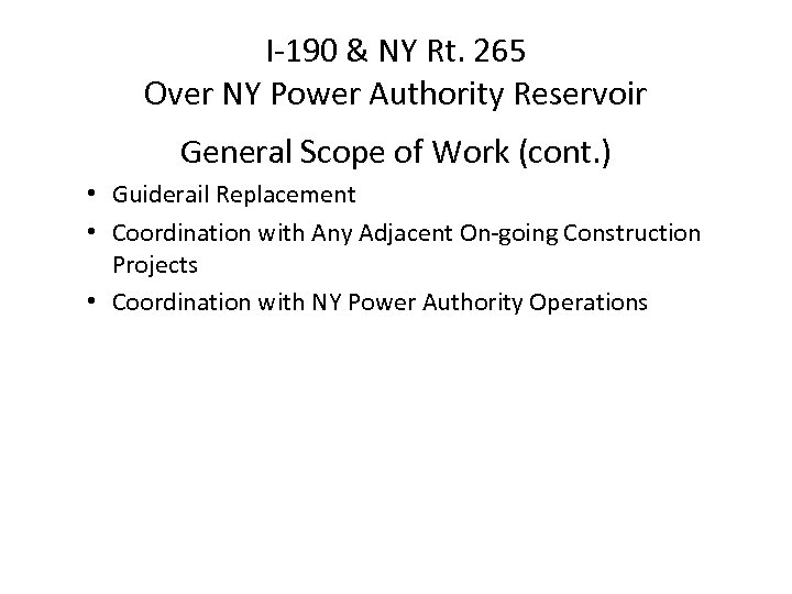 I-190 & NY Rt. 265 Over NY Power Authority Reservoir General Scope of Work