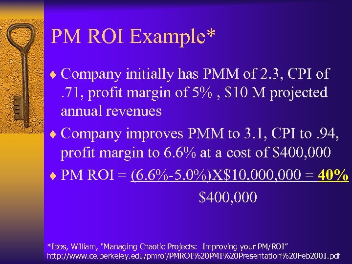 PM ROI Example* ¨ Company initially has PMM of 2. 3, CPI of .