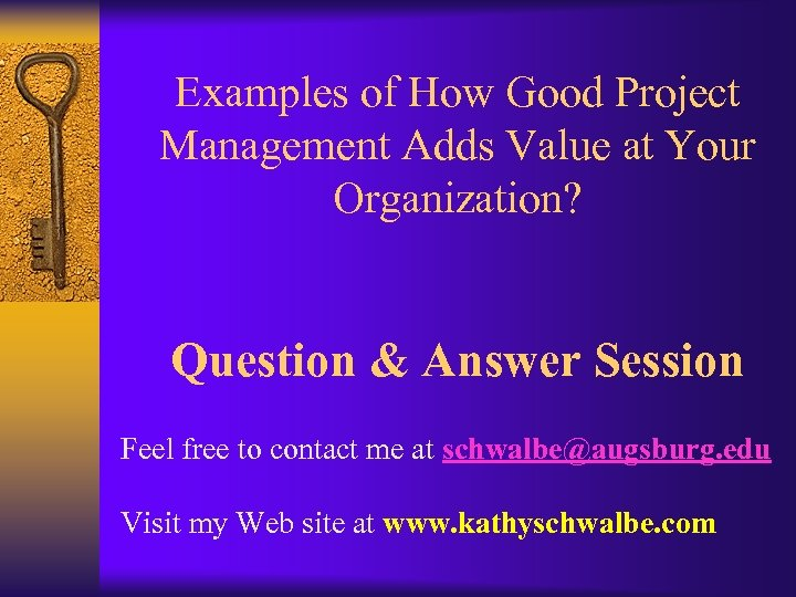Examples of How Good Project Management Adds Value at Your Organization? Question & Answer