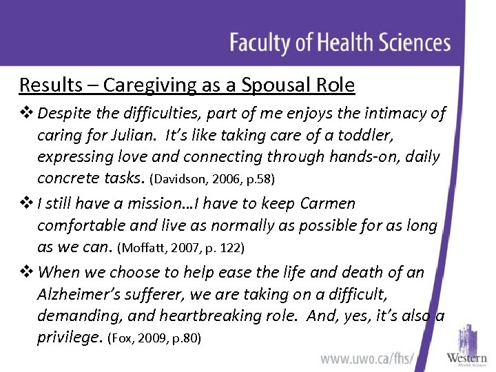 Results – Caregiving as a Spousal Role v Despite the difficulties, part of me