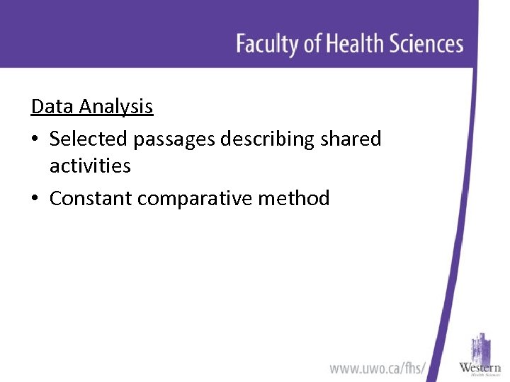 Data Analysis • Selected passages describing shared activities • Constant comparative method
