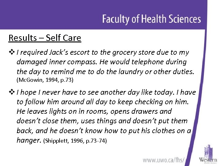 Results – Self Care v I required Jack's escort to the grocery store due