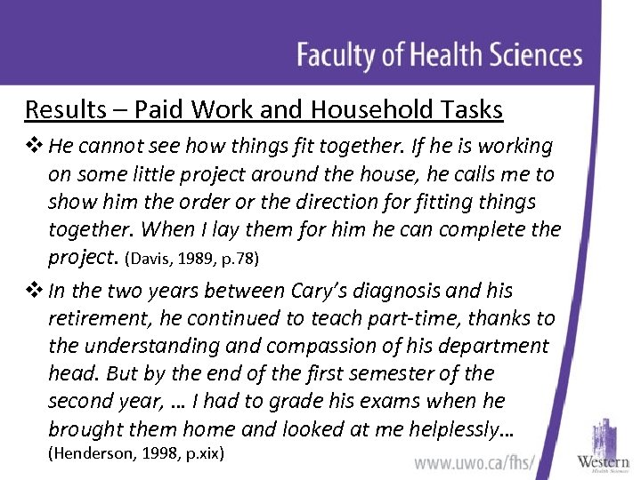 Results – Paid Work and Household Tasks v He cannot see how things fit