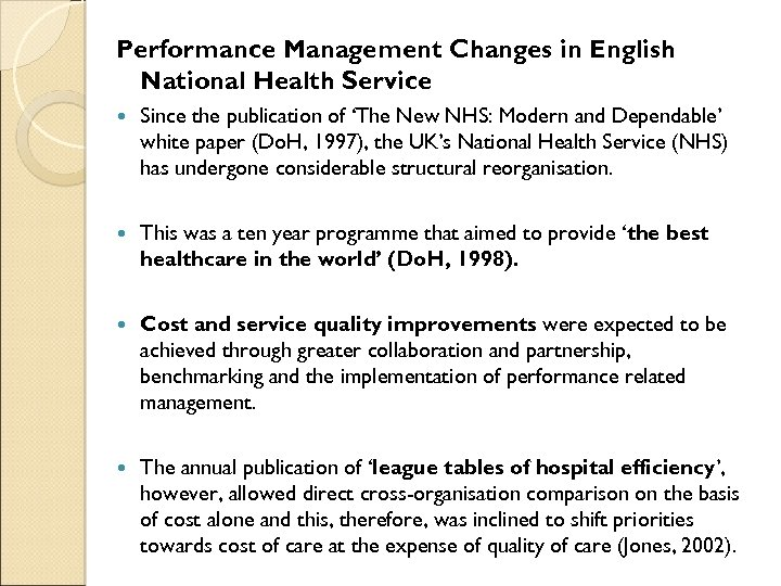 Performance Management Changes in English National Health Service Since the publication of 'The New