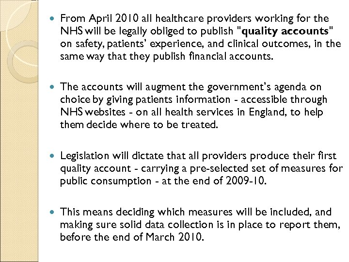 From April 2010 all healthcare providers working for the NHS will be legally