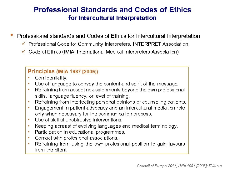 Professional Standards and Codes of Ethics for Intercultural Interpretation • Professional standards and Codes