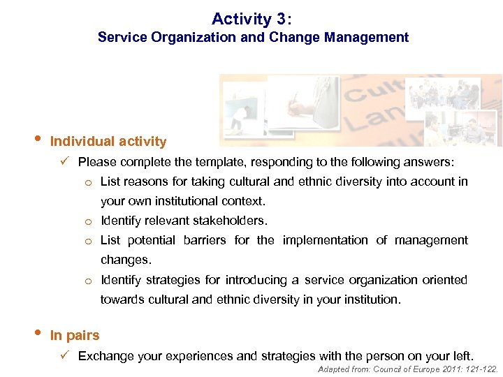 Activity 3: Service Organization and Change Management • Individual activity ü Please complete the