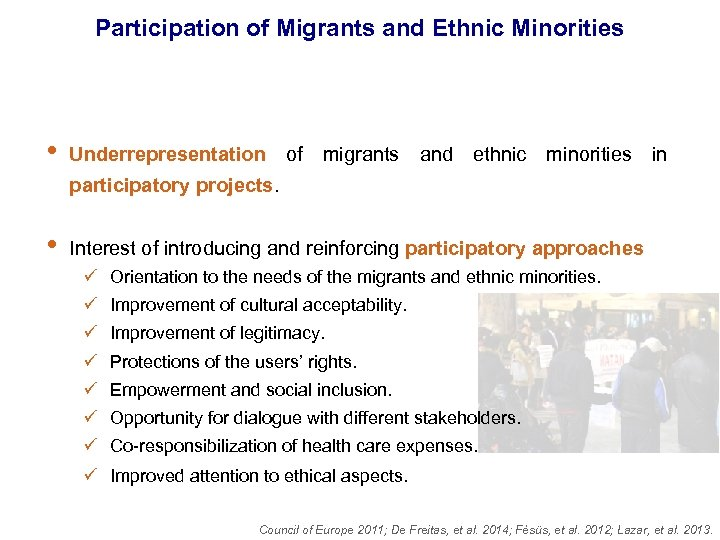 Participation of Migrants and Ethnic Minorities • Underrepresentation of migrants and ethnic minorities in